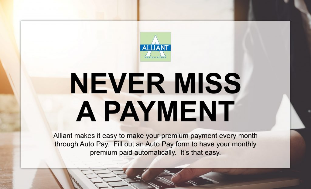 Auto Pay Monthly Premium Payment