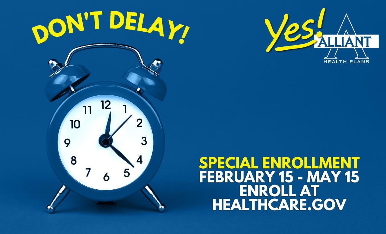 Special Enrollment Feb 15,2021 - May 15, 2021